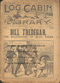 LOG CABIN LIBRARY #378 BLUE RIDGE MOONSHINER DIME NOVEL STORY PAPER