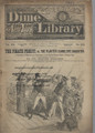 1883 BEADLE'S NEW YORK DIME LIBRARY # 255 DIME NOVEL STORY PAPER