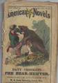 1873 FRANK STARR'S AMERICAN NOVELS #118 DAVY CROCKETT THE BEAR HUNTER DIME NOVEL STORY PAPER