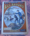 SCARCE ALL AROUND WEEKLY #43 FRANK TOUSEY DIME NOVEL STORY PAPER