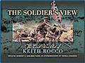 The Soldier's View - The Civil War Art of Keith Rocco