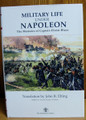 Military Life Under Napoleon The Memoirs of Captain Elzaer Blaze