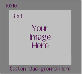 Custom Image on Custom Background Metal  8x8/10x10
