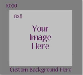 Custom Image on Custom Background Metal  8x8/10x10