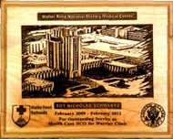 "PLAQUE LASER ENGRAVED HIGHLY DETAILED, 8"" X 10"", GENUINE RED ALDER, WALTER REED NATIONAL MILITARY MEDICAL CENTER."
