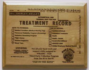MEDICAL RECORD PLAQUE 8X10 ALDER SOLID WOOD. ENGRAVED AS A NOVELTY ITEM NOT INTENDED TO REPRESENT AN OFFICIAL MEDICAL RECORD.  WE MAY CHECK SOME ENTRIES TO DIFFERENTIATE MILITARY PERSONNEL FROM CIVILIAN PERSONNEL. PROVIDE RANK OR TITLE, LAST FOUR OF SSAN, BLOOD TYPE, ASSIGNMENT DATES AND NARRATIVE.  (This work is an original creation of Mai's Engraving.  Please do not allow someone else to profit from our work)