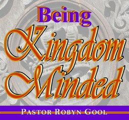 Being Kingdom Minded
