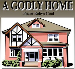A Godly Home- Volume 1