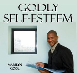 Godly Self-Esteem