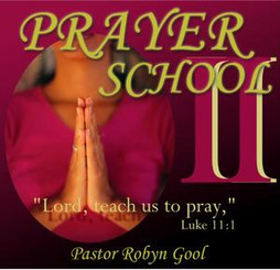 Prayer School II