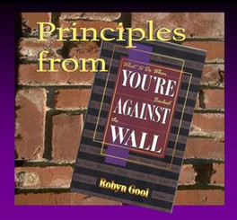 Principles from What to Do When You're Backed Against the Wall