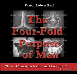The Four Fold Purpose of Man