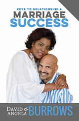 Keys to Relationship & Marriage Success