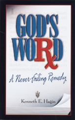 God's Word: A Never -Failing Remedy
