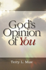 God's Opinion of You