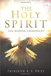 The Holy Spirit: The Missing Ingredient