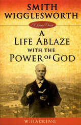 A Life Ablaze with the Power of God