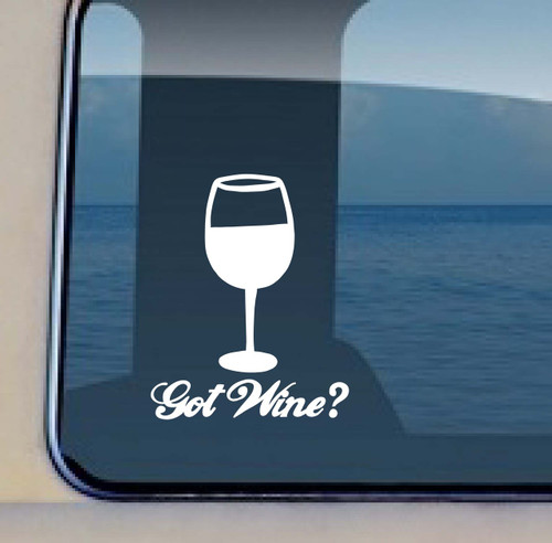 If you enjoy wine this Got Wine decal is for you! Got Wine © Aloha Maui Creations
