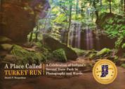 A Place Called Turkey Run Book*