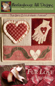 NEW DESIGN! - Fur Love - Fur Gets Into a Heart Forever!  Pattern cover showing finished small quilt and mini heart pillow/ornament!    Not an animal lover?  That's okay because this design can be altered to work as a birth announcement, engagement/wedding/anniversary celebratory piece or just to say I love you!