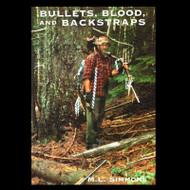 Bullets, Blood and Backstrap