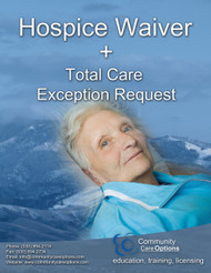 Hospice Waiver + Total Care Exception
