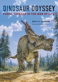 """Dinosaur Odyssey"" by Scott D. Sampson"