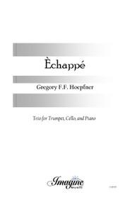 Echappe (Trpt, Cello, Pno)