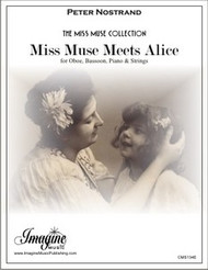 Miss Muse Meets Alice (Ob, Bsn, Pno, Strings)
