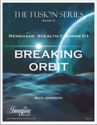 Breaking Orbit (from Renegade Stealth Cruiser G1)