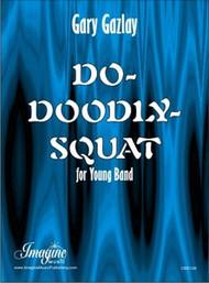 Do-Doodly-Squat