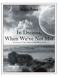 In Dreams, When We've Not Met
