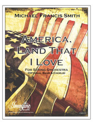 America, Land That I Love (String Orchestra) (download)