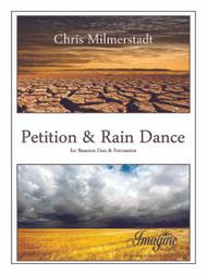 Petition & Rain Dance