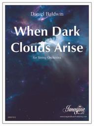 When Dark Clouds Arise