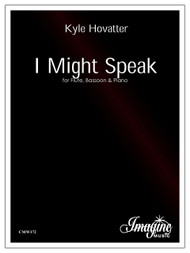 I Might Speak