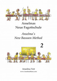 Anselmas Neue Fagottschule (Anselma's New Bassoon Method) Book 2