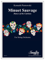 Minuet Sauvage: Dance of the Catrinas