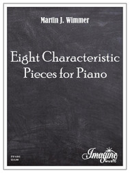 Eight Characteristic Pieces for Piano (download)