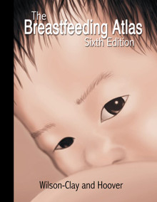 The Breastfeeding Atlas: 6th Edition