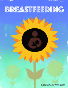Free downloadable poster-Breastfeeding Sunflower