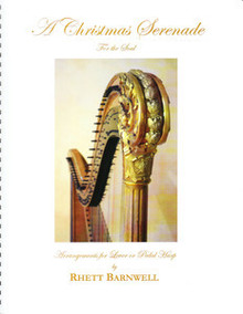 A Christmas Serenade For the Soul by Rhett Barnwell