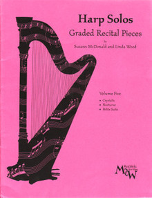 Harp Solos Graded Recital Pieces- Volume 5