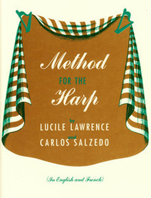 Method for the Harp by Lawrence/Salzedo