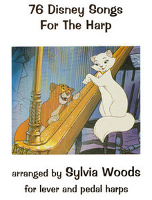 76 Disney Songs for the Harp by Sylvia Woods