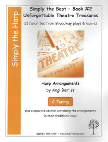 Simply the Best- Book #2 Unforgettable Theatre Treasures by Angi Bemiss (C tuning)