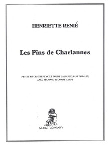 Les Pins de Charlannes (for two harps) by Renie