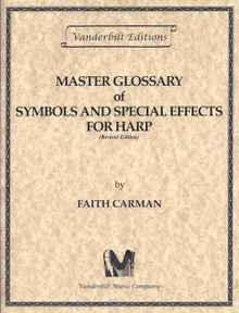 Master Glossary of Symbols and Special Effects for the Harp by Faith Carman