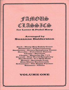 Famous Classics for Lever & Pedal Harp, Volume 1 by Suzanne Balderston