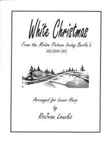 White Christmas, arr. RoJean Loucks for lever harp